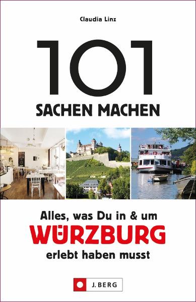 101 Sachen Machen – Würzburg